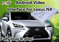 Cina Android 6.0 Lexus NX Video Interface dengan Navigasi GPS Mirrorlink BT WIFI pabrik